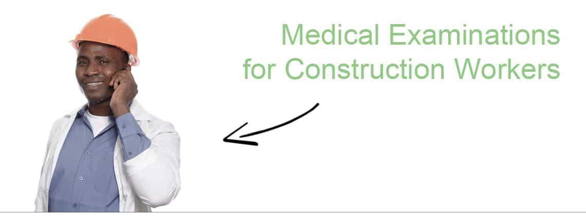 Construction-Medicals